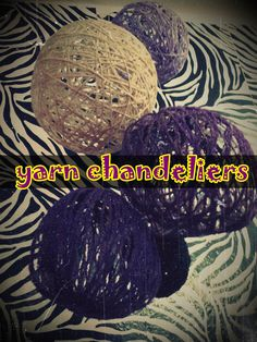 Easy and Affordable DIY teen room decor idea - Sadly the website is gone, but you know how it goes, wrap yarn and glue around a balloon, dry, pop balloon, hang over a light, viola!