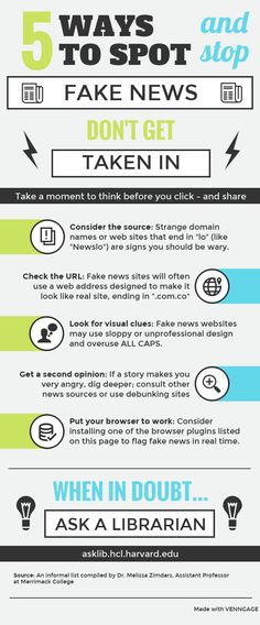 "5 Ways to Spot and Stop Fake News. Don't get taken in. Take a moment to think before you click - and share. Consider the source: Strange domain names or web sites that end in ""lo"" (like ""Newslo"") are signs you should be wary. Check the URL: Fake news sites will often use a web address designed to make it look like real site, ending in "".com.co"" Look for visual clues: Fake news websites may use sloppy or unprofessional design and overuse ALL CAPS. Get a second opinion: If a story makes you…"