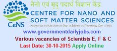CeNS RECRUITMENT 2015 SCIENTISTS VACANCIES ~ Government Daily Jobs