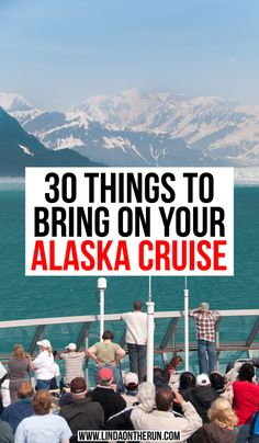 The Perfect Alaska Cruise Packing List For Any Time Of Year - Linda On The Run - 30 Things to Bring on your Alaska Cruise Packing For Alaska, Alaska Cruise Tips, Packing List For Cruise, Alaska Travel, Cruise Travel, Cruise Vacation, Alaska Trip, Juneau Alaska, Cruise Checklist