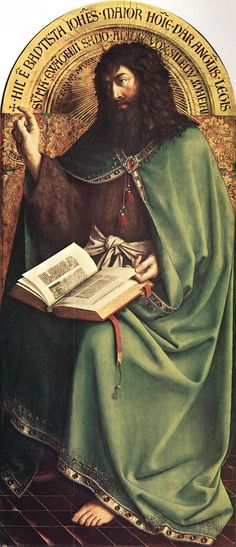 Hubert and Jan van EYCK / The Ghent Altarpiece with wings open (upper section) /  St John the Baptist  1425-29  Oil on wood, 168,1 x 75,1 cm  Cathedral of St Bavo, Ghent