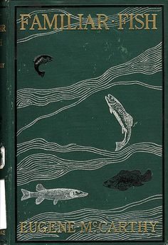 Original publisher's cloth with asymmetrical stamped images of fish.,  Image number:SIL28-103-01