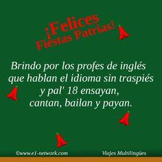 ¡Felices Fiestas Patrias!   #chile #fiestaspatrias #profes #profeingles #inglés #paya #cantar #bailar Movie Posters, Movies, Happy, Frases, Happy Holi, September, Dancing, Film Poster, Films