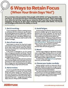 It's not that people with ADHD CAN'T pay attention. It's just that we have a hard time STAYING tuned in. These six tips will help you give your brain that extra nudge into focus. Adhd Facts, Adhd Signs, Adhd Brain, Adhd Help, Adhd And Autism, Aspergers Autism, Adhd Diet, Adhd Strategies, Coaching