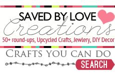 Saved By Love Creations Craft Blog, DIY, polymer clay, 50+ roundups, upcycle, mason jars, recycled crafts, quick crafts