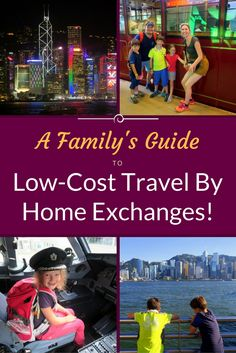 How to Travel Cheaply With a Home Exchange, Explained by a Family Doing a World Tour!