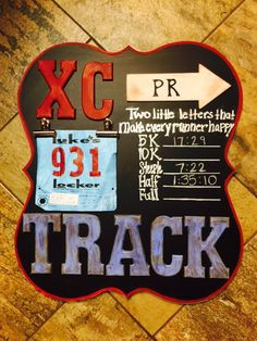 XC Cross Country, Track & Marathon run. Created a PR board for my son. Neat way to use bibs & track PR. I used a decor wood board I bought @ local hobby store that had a painting on it (cheaper then wood) I painted with black chalkboard paint and then painted edges with red chalk paint and dark wax finish. Letters I bought unfinished & made my own chalk paint. Painted, distressed by sanding, dark wax and then clear wax.  Other lettering free hand with sharper.  Now we just update with chalk.