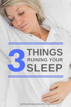3 Things Ruining Your Sleep, Every Night Trouble Sleeping, The Millions, Turning, Improve Yourself, Pure Products, Signs, Feelings, Health, People
