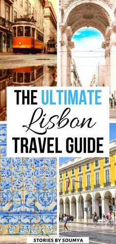 Lisbon Travel | Things to do in Lisbon Portugal | Lisbon Aesthetic | Lisbon Things to do | Lisbon Travel Blog | Beautiful Lisbon Travel | Lisbon Travel Tips | Lisbon Portugal Itinerary | Must See in Lisbon Portugal | What to do in Lisbon Portugal | Where to stay in Lisbon Portugal | Visit Lisbon #CultureTravelWithSoumya #Lisbon #PortugalTravel #LisbonTrip