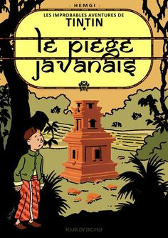#Tintin fake cover: Le piège javanais