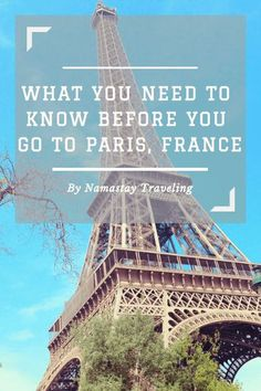 Absolutely everything you need to know about Paris, France! The top things to do, see and eat in the City of Lights!