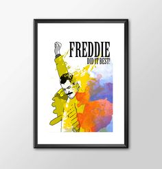 Freddie Did It Best - Freddie Mercury & Queen Tribute PRINT by ShamanAlternative on Etsy