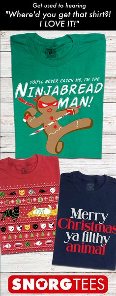 Funny T-Shirts updated with a new design every week. Vintage soft tees, Cool shirts, and photos of our customers wearing their favorite Snorg shirt! Tacky Christmas Party, Cowboy Christmas, Christmas Love, Christmas And New Year, Christmas Stockings, Christmas Baking, Christmas T Shirt Design, Funny Christmas Shirts, Christmas Humor