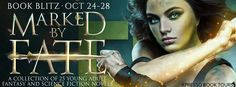 Marked by Fate: A Young Adult Fantasy and Science Fiction Collection Publication date: October 2017 Genres: Fantasy, Scie. Ya Books, Books To Read, Augmented Reality Technology, Film Music Books, Blitz, Science Fiction, Giveaway, Novels, Reading