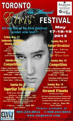 Elvis will be in the building for the 4th Annual Toronto Elvis Festival happening this wknd from Fri, May 17 to Sun, May 19.  It's all the fun of an Elvis Festival under one roof!   41 leading Elvis Tribute Artists from Canada, the United States and Great Britain will compete to be the 2013 Toronto Elvis Festival Grand Champion representing Toronto at the :ULTIMATE ELVIS COMPETITION run by Elvis Presley Enterprises in Memphis! Contact the box office for tickets 905-238-0042 or…