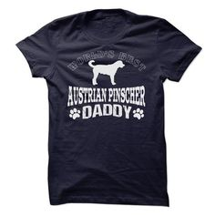 WORLDS BEST AUSTRIAN PINSCHER DADDY SHIRT - #wedding gift #thank you gift. LOWEST PRICE => https://www.sunfrog.com/Pets/WORLDS-BEST-AUSTRIAN-PINSCHER-DADDY-SHIRT.html?68278
