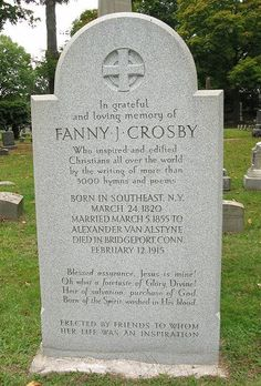 Fanny Crosby grave - Mountain Grove Cemetery in Bridgeport, CT