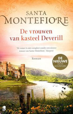 De vrouwen van kasteel Deverill ebook by Santa Montefiore - Rakuten Kobo I Love Books, Good Books, Books To Read, My Books, Reading Art, Reading Time, Saga, House By The Sea, Romans