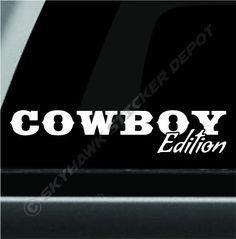 Cowboy Edition Funny Bumper Sticker Vinyl Decal 4x4 Truck Decal fit Jeep Dodge