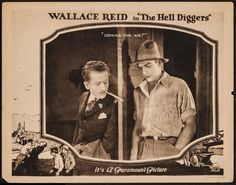 An excellent title card from the Wallace Reid film the Hell Diggers