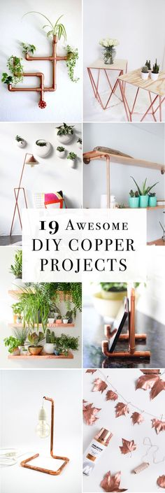 Add a touch of copper shine to your home! Here are 19 awesome DIY copper projects to incorporate into your decor.