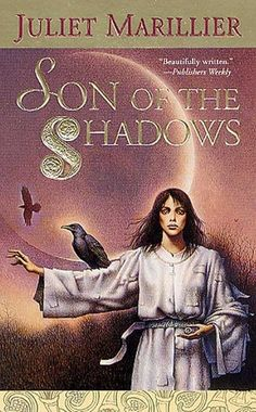 Son of the Shadows, by Juliet Marillier.  (The worthiest of reads, and one of the books I would possibly die for.)