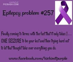 My boyfriend lived every day to the fullest knowing it could be his last, so he took full advantage of enjoying every minute of it Myoclonic Epilepsy, Epilepsy Surgery, Epilepsy Facts, Epilepsy Quotes, Temporal Lobe Epilepsy, Epilepsy Awareness Month, Seizure Disorder, Seizures, Invisible Illness