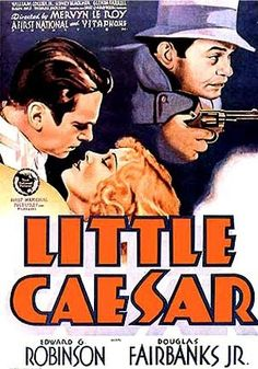 "Best Film Posters : – Picture : – Description See this movie, see? Edward G. Robinson is Caesar ""Rico"" Bandello, small time crook who starts out as a gangbanger. His buddy Joe (Douglas Fairbanks Jr.) is a reluctant accomplice. Old Movies, Vintage Movies, Great Movies, Famous Movies, Classic Movie Posters, Classic Movies, Old Film Posters, Theatre Posters, Love Movie"