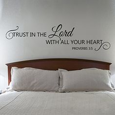 Scripture Wall Decal - Trust in the Lord with all your heart - Bible Verse Wall Decal Quote (Dark Brown, Medium) GECKOO http://www.amazon.com/dp/B00LWWYPM4/ref=cm_sw_r_pi_dp_d0O8wb1EQ9BJ9