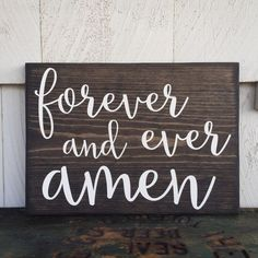 forever and ever amen wooden sign