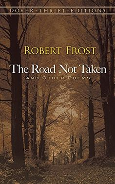 """100 years ago in 1916 Robert Frost published his book of poems """"The Road Not Taken and Other Poems"""". It's amazing to think that 100 years later Mr. Frost's poems are still so beloved and speak to our souls. 100 years at the Farms! Robert Frost Two Roads, Robert Frost Poems, Great Poems, The Road Not Taken, Book Of Poems, Short Poems, American Poets, American Women, It Goes On"""