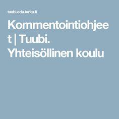 Kommentointiohjeet | Tuubi. Yhteisöllinen koulu