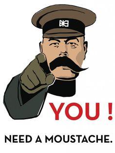YOU! Need a moustache.