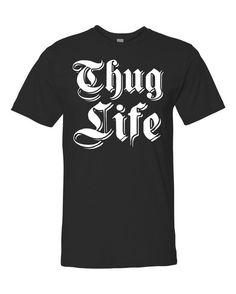 Thug Life Unisex T-shirt by WildWindApparel on Etsy