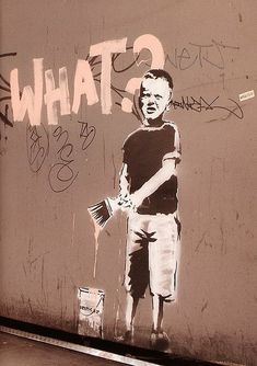 Banksy street art - what? graffiti - Plakát, Obraz na Posters. Grafitti Street, Street Art Banksy, Graffiti Wall Art, Urban Graffiti, 3d Street Art, Street Artists, Graffiti Artists, Banksy Graffiti, Bansky
