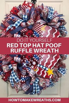Learn how to make your own mesh wreath for summer and patriotic holidays. Patriotic Wreath, Patriotic Decorations, 4th Of July Wreath, How To Make Wreaths, How To Make Bows, Alabama Wreaths, Mesh Ribbon, Wreath Forms, Frame Wreath
