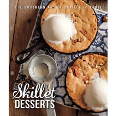 From upside down cakes to seasonal crisps, cobblers, and pies, cast-iron skillets deliver casual and comforting desserts from the oven straight to the table. This collection of more than 60 recipes will keep your heirloom skillets in use year-round, with delicious results every time.