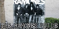 The Ramones Guide To New York City | Scouting NY