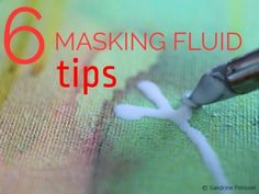 How to use masking fluid in your watercolor paintings and preserve white areas without using white paint or gouache: 6 tips