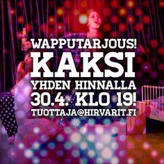 Sisko tahtoisin jäädä -näytelmän #Wappu -tarjous 2015.