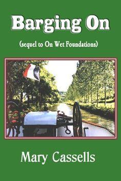 Barging On by Mary Cassells, http://www.amazon.com/dp/B00G59505A/ref=cm_sw_r_pi_dp_wJhuvb0RAJVFJ