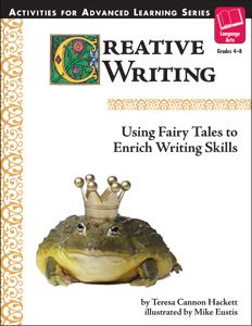 Creative Writing: Using Fairy Tales to Enrich Writing Skills
