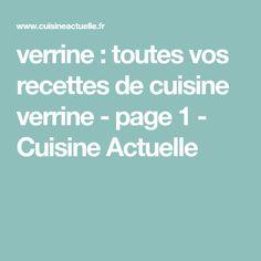 verrine : toutes vos recettes de cuisine verrine - page 1 - Cuisine Actuelle Cooking Recipes, Dish