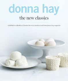 The New Classics by Donna Hay http://www.amazon.com/dp/0732297176/ref=cm_sw_r_pi_dp_5jGZvb10JQQ30