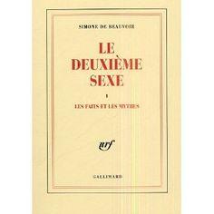 Le deuxième sexe I et II - Simone de Beauvoir