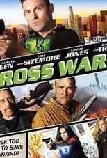 Download Cross Wars 2017 Full Free HD Movie | HD MOVIES SITE