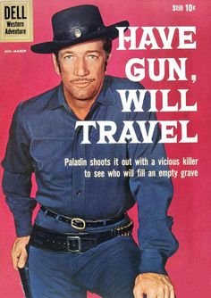 """Wire Paladin, San Francisco, for all your needs for a hired gun! Richard Boone played a permanent guest of the Hotel Carlton - until his services as a white knight were needed. The series was co-created by Sam Wolfe (""""The Man from U.N.C.L.E.""""); a rodeo rider claimed that the Paladin character infringed on his act."""