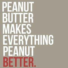 Peanut butter!!!! :)
