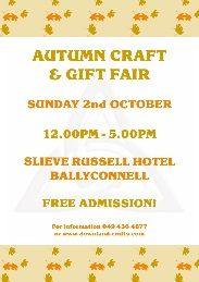 Autumn Craft & Gift Fair, Slieve Russell Hotel, Ballyconnell, Co. Sunday October, - Approximately 30 stands. Autumn Fair, Event Organization, Event Calendar, Fall Crafts, Craft Gifts, Handmade Crafts, 2nd October, Events, Sunday