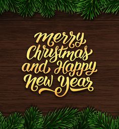 merry christmas and happy new year wishes on vintage wood background with fir tree branches border calligraphy style text for winter season greeting cards